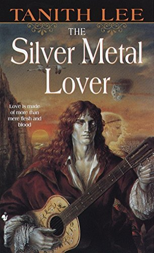The Silver Metal Lover (9780553581270) by Tanith Lee