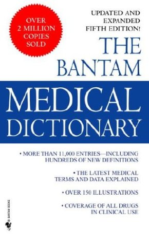 9780553581898: The Bantam Medical Dictionary: Third Revised Edition