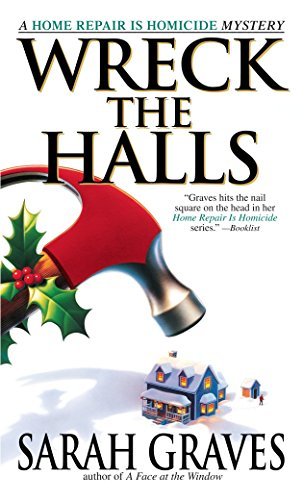 9780553582260: Wreck the Halls: A Home Repair is Homicide Mystery