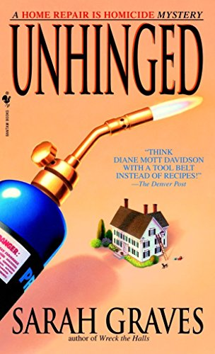 9780553582277: Unhinged: A Home Repair Is Homicide Mystery