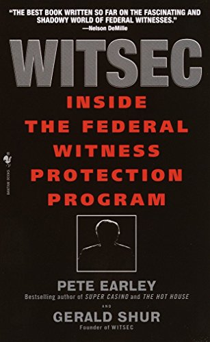 9780553582437: Witsec: Inside the Federal Witness Protection Program