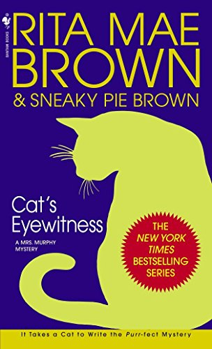 9780553582871: Cat's Eyewitness: A Mrs. Murphy Mystery