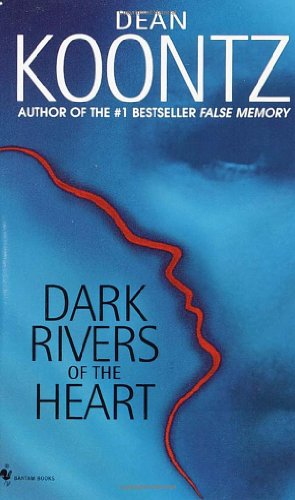 9780553582895: Dark Rivers of the Heart