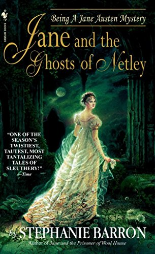 9780553584066: Jane and the Ghosts of Netley (Being A Jane Austen Mystery)