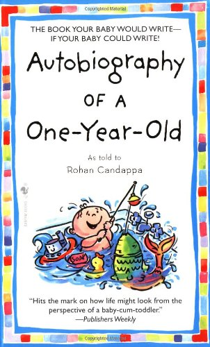 9780553584134: Autobiography of a One-year-old