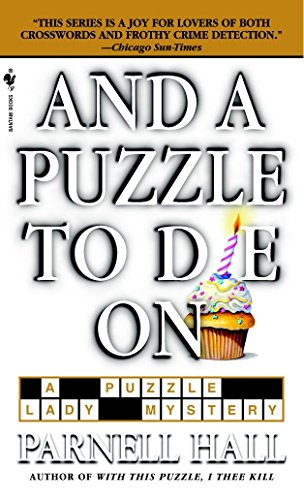 9780553584356: And a Puzzle to Die On (The Puzzle Lady Mysteries)