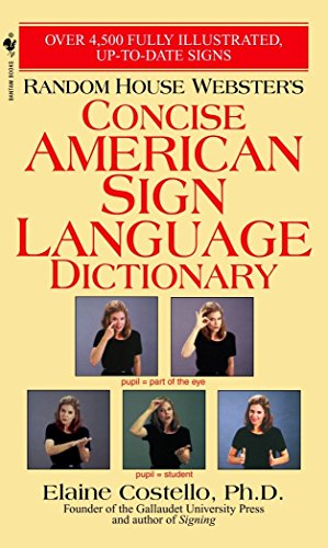 9780553584745: Random House Webster's Concise American Sign Language Dictionary