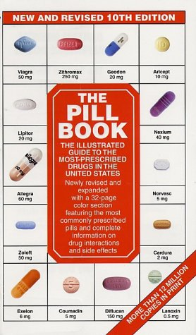 The Pill Book 10th Edition: New and: Silverman, Harold M.