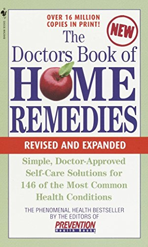 9780553585551: The Doctors Book of Home Remedies: Simple, Doctor-Approved Self-Care Solutions for 146 Common Health Conditions (The Bantam Library of Prevention Magazine Health Books)