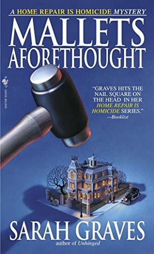 9780553585773: Mallets Aforethought: A Home Repair is Homicide Mystery