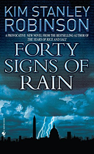 Forty Signs of Rain (Science in the: Kim Stanley Robinson