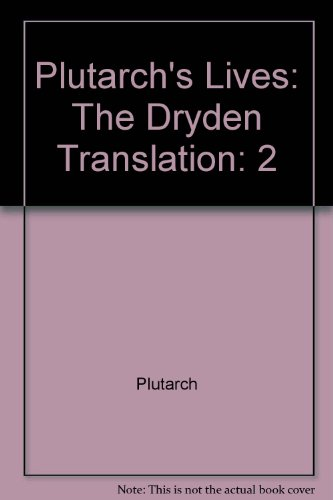 9780553585964: Plutarch's Lives: The Dryden Translation