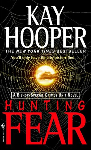 9780553585988: Hunting Fear: A Bishop/Special Crimes Unit Novel