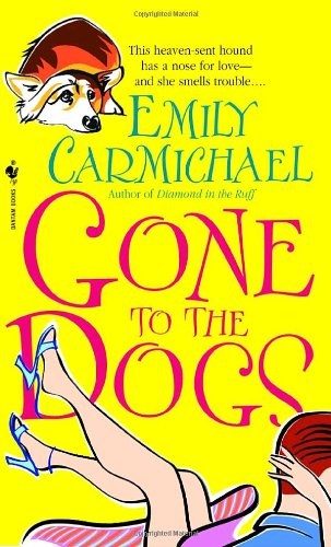 Gone to the Dogs (0553586335) by Emily Carmichael