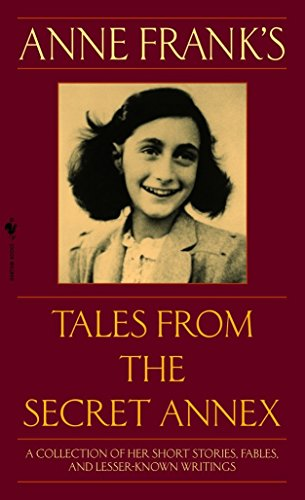 9780553586381: Anne Frank's Tales from the Secret Annex: Including Her Unfinished Novel Cady's Life