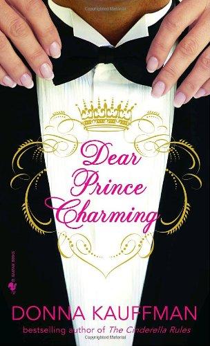 Dear Prince Charming: Donna Kauffman