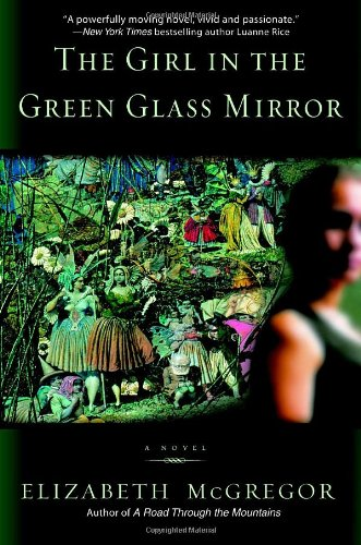 9780553586725: The Girl in the Green Glass Mirror