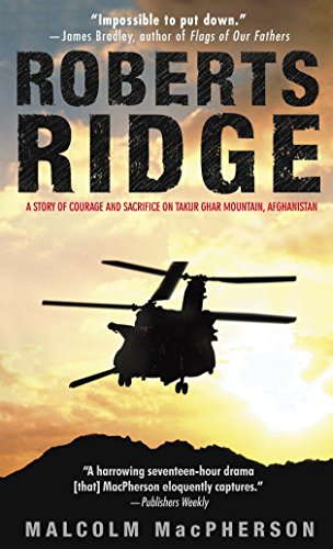 9780553586800: ROBERTS RIDGE: A Story of Courage and Sacrifice on Takur Ghar Mountain, Afghanistan