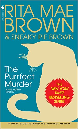 9780553586831: The Purrfect Murder: A Mrs. Murphy Mystery