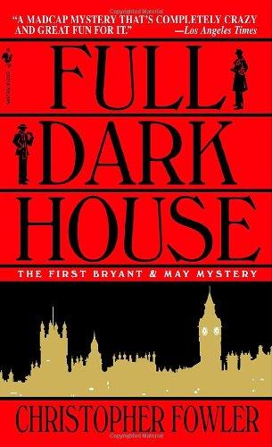 9780553587142: Full Dark House (Bryant & May Mysteries)