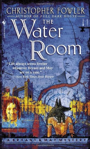 9780553587166: The Water Room (Bryant & May Mysteries)