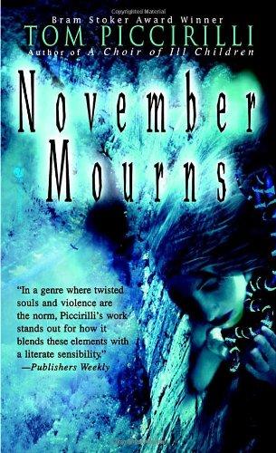 November Mourns (Bantam Spectra): Piccirilli, Tom