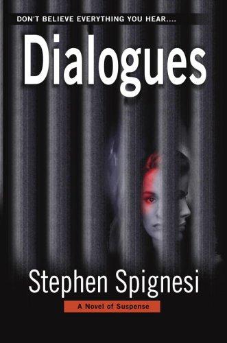 9780553587586: Dialogues: A Novel of Suspense
