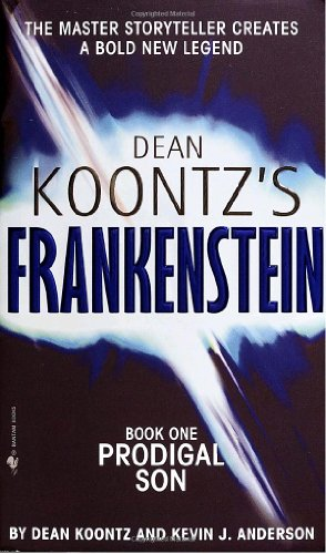 9780553587883: Dean Koontz's Frankenstein: Prodigal Son: Book One