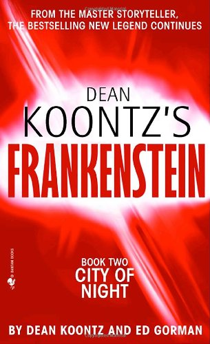 9780553587890: City of Night (Dean Koontz's Frankenstein #2)