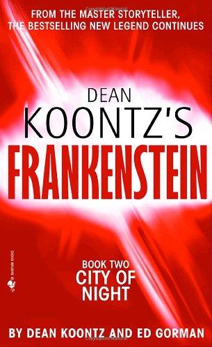 City of Night (Dean Koontz's Frankenstein #2)
