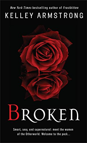 9780553588187: Broken (Women of the Otherworld)