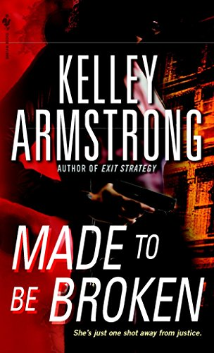 Made to Be Broken: Kelley Armstrong