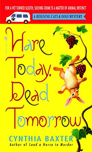 9780553588439: Hare Today, Dead Tomorrow (Reigning Cats & Dogs Mysteries, No. 4)