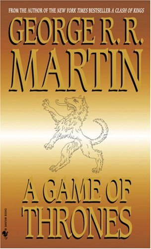 A Game of Thrones (A Song of: Martin, George R.R.