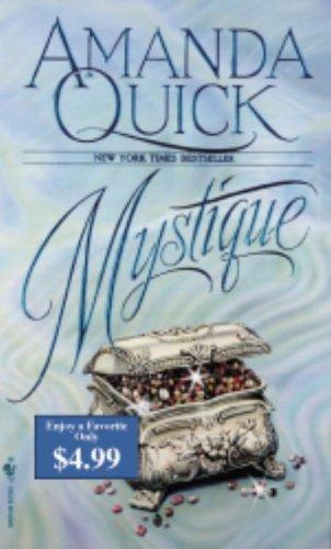 Mystique: Amanda Quick