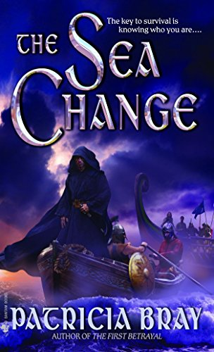 The Sea Change (The Chronicles of Josan, Book 2) (055358877X) by Patricia Bray