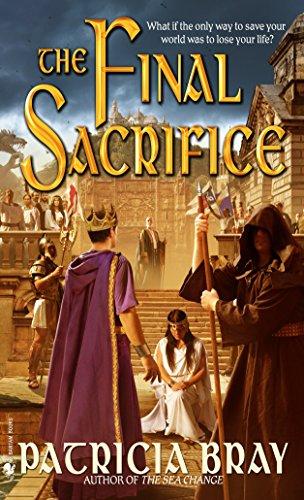 The Final Sacrifice (0553588788) by Bray, Patricia