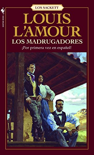 Los Madrugadores: L'Amour, Louis, and