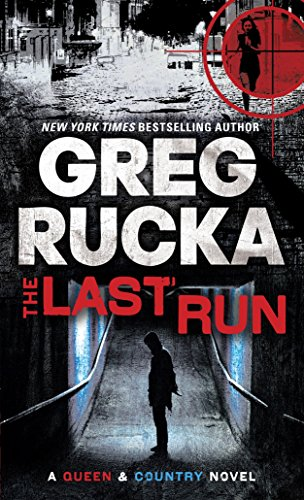 9780553589016: The Last Run (Queen and Country Series)