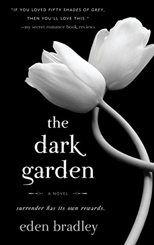 9780553589733: The Dark Garden: A Novel
