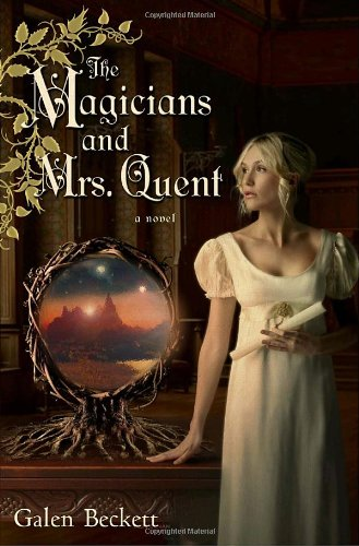 9780553589825: The Magicians and Mrs. Quent
