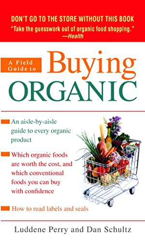 9780553590296: A Field Guide to Buying Organic