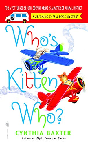 9780553590340: Who's Kitten Who? (Reigning Cats & Dogs Mysteries, No. 6)