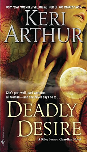 9780553591156: Deadly Desire (Riley Jenson)