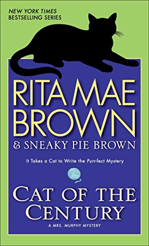 9780553591606: Cat of the Century: A Mrs. Murphy Mystery