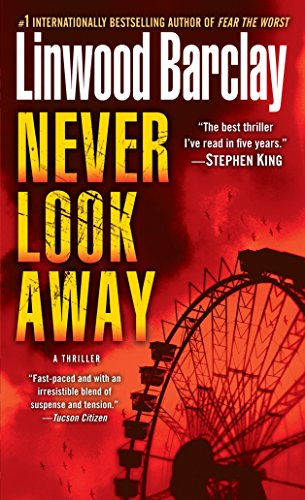Never Look Away: A Thriller: Barclay, Linwood