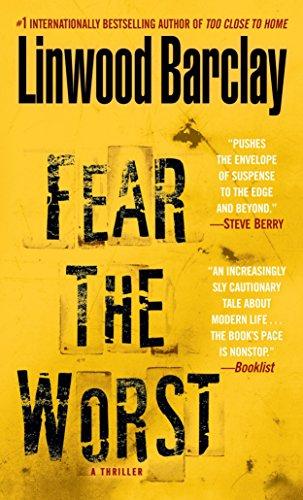 9780553591750: Fear the Worst: A Thriller