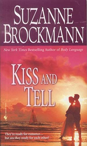 Kiss and Tell: Brockmann, Suzanne