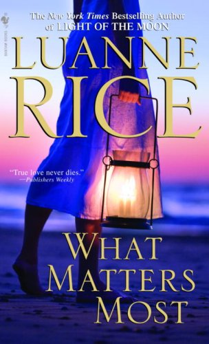 9780553592054: What Matters Most: A Novel