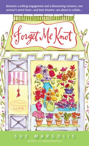 9780553592573: Forget Me Knot